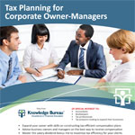 Tax Planning for Corporate Owner-Managers
